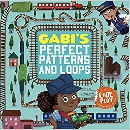 Adi's Perfect Patterns and Loops (Code Play - Coding Concepts For Kids)