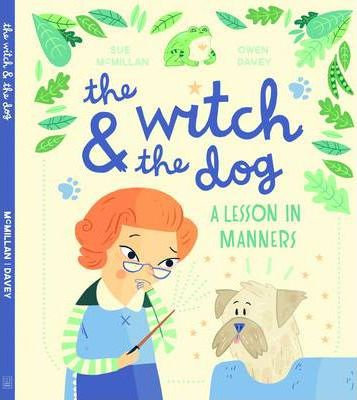 The Witch And The Dog - A Lesson In Manners
