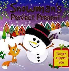Snowman's Perfect Present (Finger Puppet Board Book)