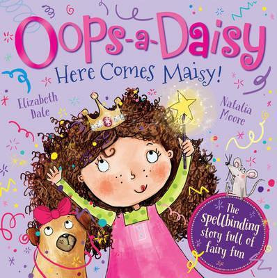 Oops-A-Daisy Here Comes Maisy!