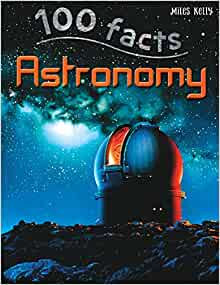 Astronomy (100 Facts)