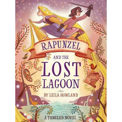 Rapunzel And The Lost Lagoon (Leila Howland)