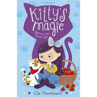 Kitty's Magic: Star The Little Farm Cat