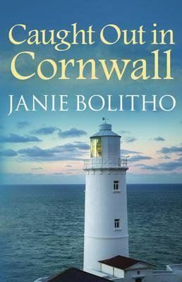 Caught Out In Cornwall (Janie Bolitho)