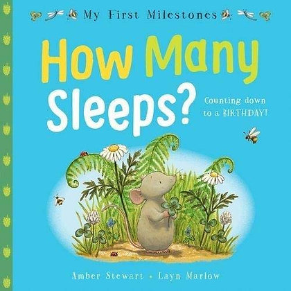 How Many Sleeps - Counting down to a Birthday (My First Milestones)