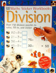 Division (Maths Sticker Workbooks) Key Stage 2 Ages 7-11