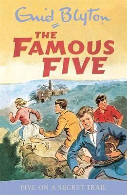 The Famous Five: Five On A Secret Trail