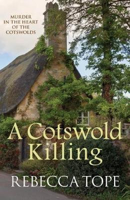 Death In The Cotswolds (Rebecca Tope)