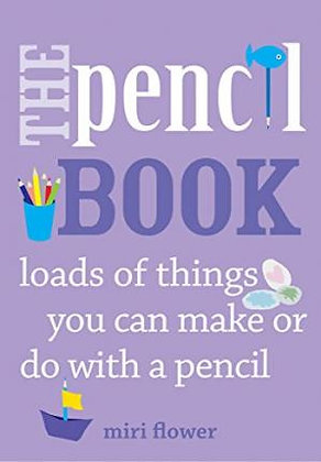The Pencil Book...loads of things you can make or do with a pencil