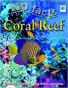 Coral Reef (100 Facts)