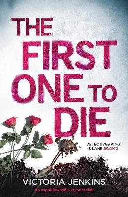 The First One To Die (Victoria Jenkins)