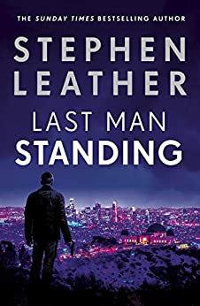 Last Man Standing (Stephen Leather)