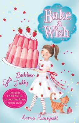 Bake A Wish: Get Better Jelly