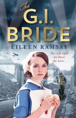 The GI Bride (Eileen Ramsay)