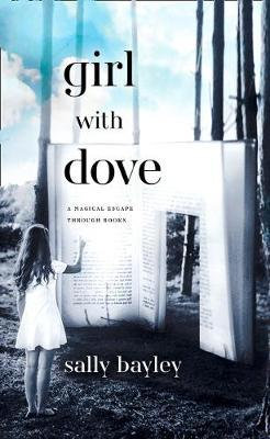 Girl With Dove: A Life Built By Books (Hardback)