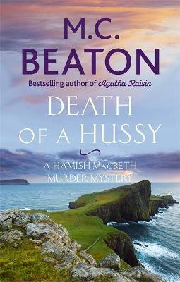 Death Of A Hussy (M C Beaton)
