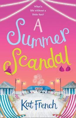 A Summer Scandal (Kat French)