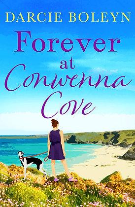 Forever At Conwenna Cove (Darcie Boleyn)