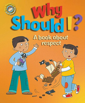 Why Should I? - A Book About Respect
