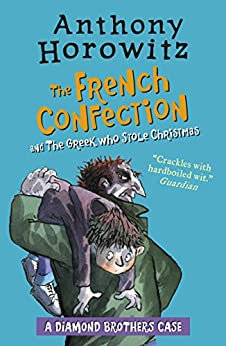 The Diamond Brothers In...The French Confection &; The Greek Who Stole Christmas