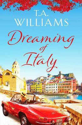 Dreaming Of Italy (T. A. Williams)