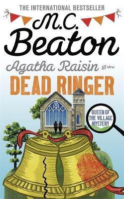 Agatha Raisin And The Dead Ringer (M C Beaton)