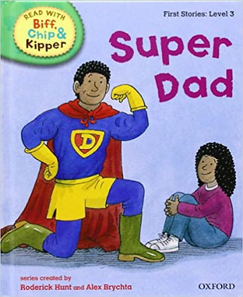 Super Dad (Read With Biff, Chip and Kipper) Level 3