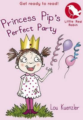 Princess Pip's Perfect Party