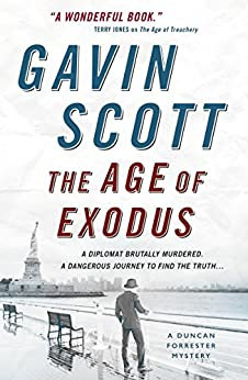 The Age of Exodus (A Duncan Forrester Mystery)