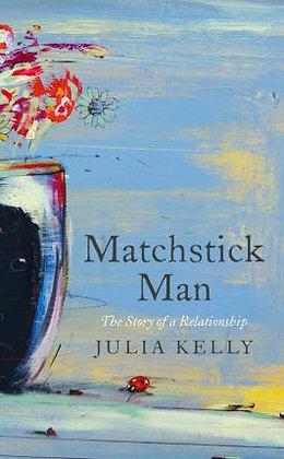 Matchstick Men (Julia Kelly)