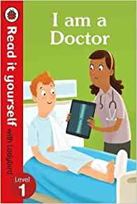 I am a Doctor (Read It Yourself With Ladybird: Level 1)
