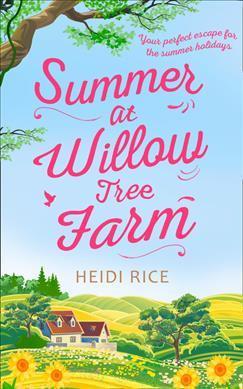 Summer At Willow Tree Farm (Heidi Rice)