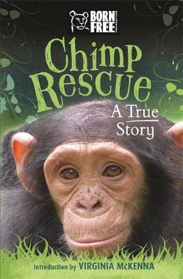 Born Free: Chimp Rescue - A True Story