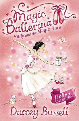 Magic Ballerina: Holly and the Magic Tiara