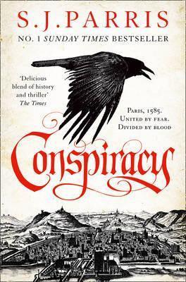 Conspiracy (S J Parris)