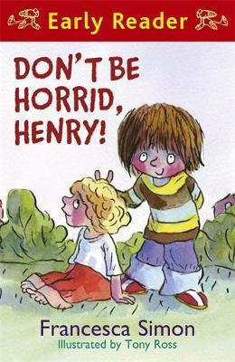 Early Reader: Don't Be Horrid, Henry
