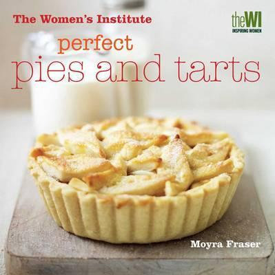 Perfect Pies and Tarts (Hardback)