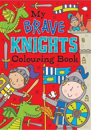 My Brave Knights Colouring Book