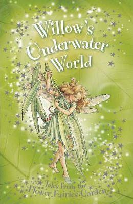 Flower Fairies Friends: Willow's Underwater World