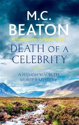 Death Of A Celebrity (M C Beaton)