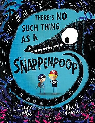 There's No Such Thing As A Snappenpoop (Hardback)