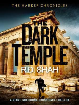 The Dark Temple (R D Shah)