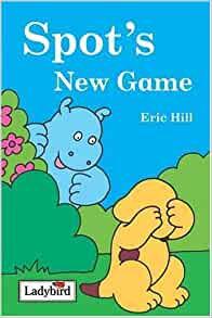 Spot's New Game (Hardback)