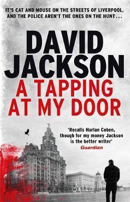 A Tapping At My Door (David Jackson)