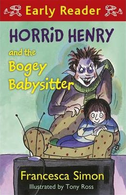 Early Reader: Horrid Henry And The Bogey Babysitter