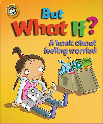 But What If? - A Book About Feeling Worried