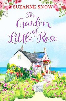 The Garden Of Little Rose (Suzanne Snow)