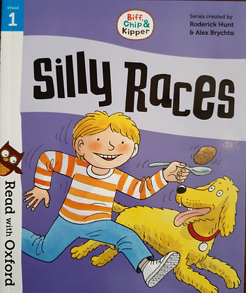 Silly Races (Read With Oxford Biff, Chip and Kipper) Stage 1