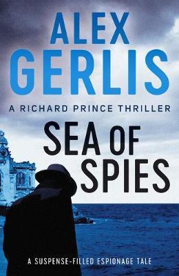 Sea Of Spies (Alex Gerlis)
