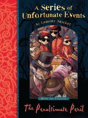 Lemony Snicket's A Series Of Unfortunate Events: The Penultimate Peril